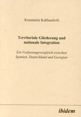 Territoriale Gliederung und nationale Integration