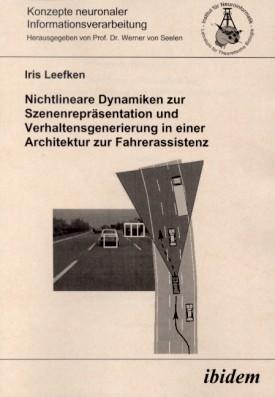 Nichtlineare Dynamiken zur Szenenrepräsentation und Verhaltensgenerierung in einer Architektur zur Fahrerassistenz