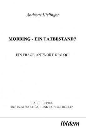 MOBBING - EIN TATBESTAND?