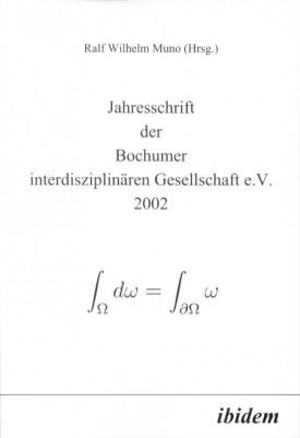 Jahresschrift der Bochumer interdisziplinären Gesellschaft e.V.