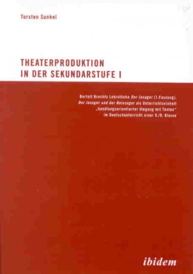 Theaterproduktion in der Sekundarstufe I
