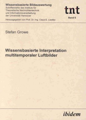 Wissensbasierte Interpretation multitemporaler Luftbilder