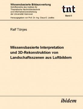 Wissensbasierte Interpretation und 3D-Rekonstruktion von Landschaftsszenen aus Luftbildern