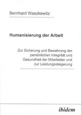 Humanisierung der Arbeit