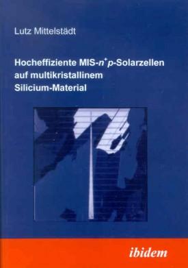 Hocheffiziente MIS-n+p-Solarzellen auf multikristallinem Silicium-Material