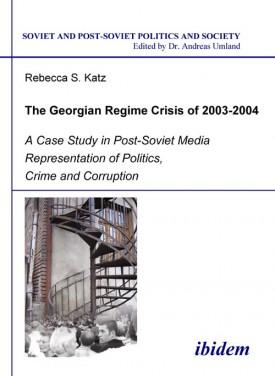 The Georgian Regime Crisis of 2003-2004