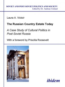 The Russian Country Estate Today