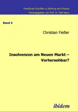 Insolvenzen am Neuen Markt – Vorhersehbar?