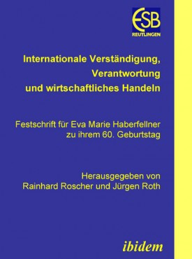 Internationale Verständigung, Verantwortung und wirtschaftliches Handeln