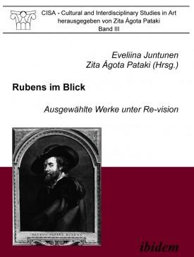 Rubens im Blick. Ausgewählte Werke unter Re-vision