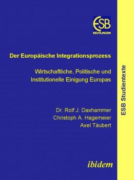 Der Europäische Integrationsprozess