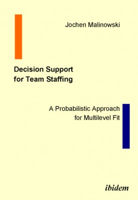 Decision Support for Team Staffing