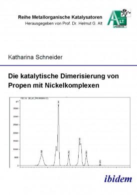 Die katalytische Dimerisierung von Propen mit Nickelkomplexen