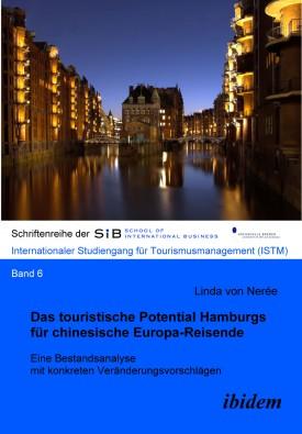 Das touristische Potential Hamburgs für chinesische Europa-Reisende