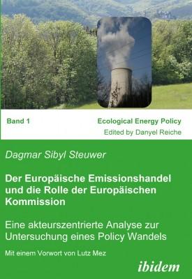 Der Europäische Emissionshandel und die Rolle der Europäischen Kommission