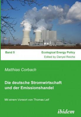 Die deutsche Stromwirtschaft und der Emissionshandel