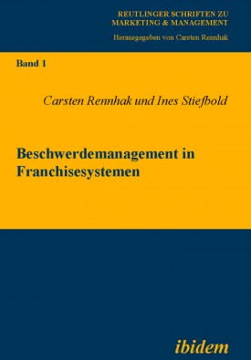 Beschwerdemanagement in Franchisesystemen