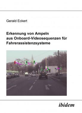 Erkennung von Ampeln aus Onboard-Videosequenzen für Fahrerassistenzsysteme