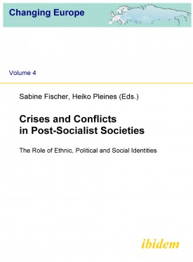 Crises and Conflicts in Post-Socialist Societies