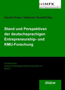 Stand und Perspektiven der deutschsprachigen Entrepreneurship- und KMU-Forschung