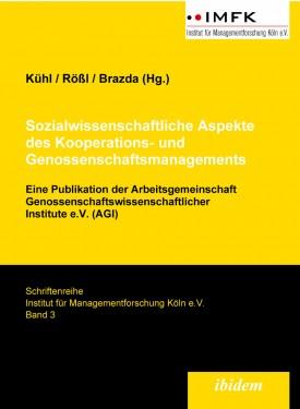 Sozialwissenschaftliche Aspekte des Kooperations- und Genossenschaftsmanagements