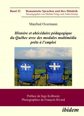 Histoire et abécédaire pédagogique du Québec avec des modules multimédia prêts à l'emploi