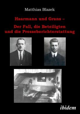 Haarmann und Grans
