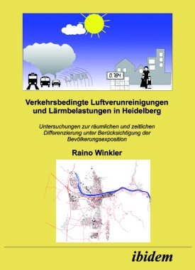 Verkehrsbedingte Luftverunreinigungen und Lärmbelastungen in Heidelberg